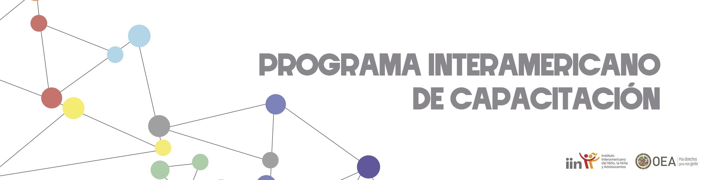 Bienvenidos al Programa Interamericano de Capacitación